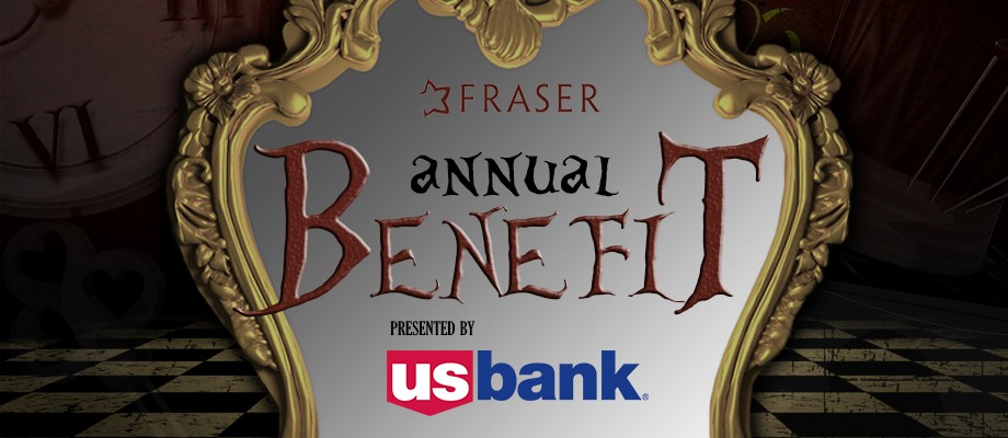 Fraser Annual Benefit, Presented by U.S. Bank