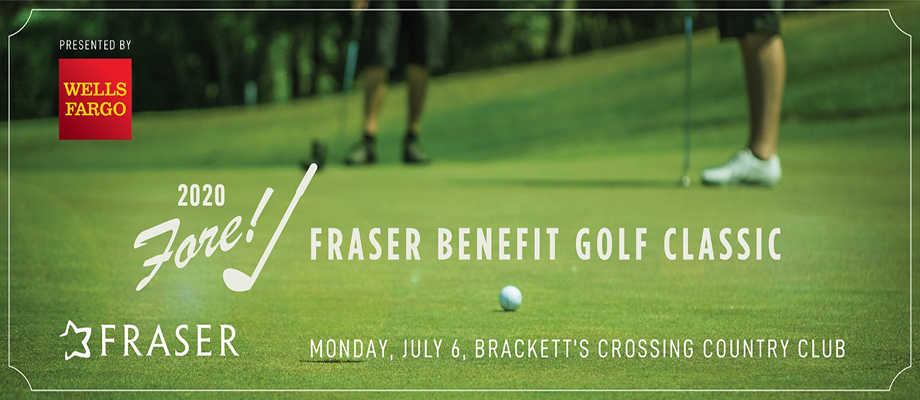Fore! Fraser Benefit Golf Classic, Presented by Wells Fargo