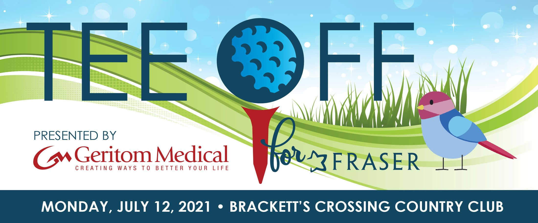 2021 Tee Off for Fraser, Presented by Geritom Medical